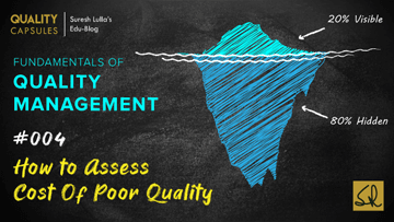 How to Assess Cost Of Poor Quality?