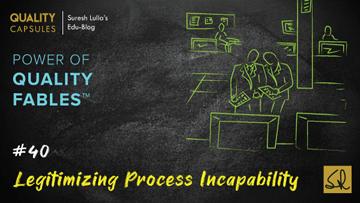 LEGITIMIZING PROCESS INCAPABILITY